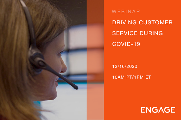Webinar - Driving Customer Service in COVID-19